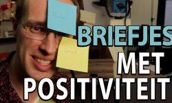Briefjes met positiviteit