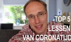 Top 5 lessen van corona tijd